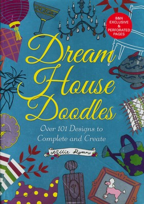 Dream House Doodles  -     By: Nellie Ryan