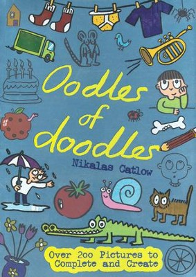 Oodles of Doodles  -     By: Nikalas Catlow