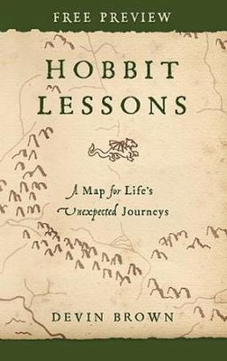 Free Hobbit Lessons Sampler - eBook [ePub]: A Map for Life's Unexpected Journeys - eBook  -     By: Devin Brown