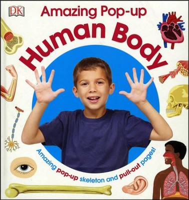 Amazing Pop-up Human Body  -     By: Editors