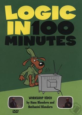 Logic in 100 Minutes DVD   -     By: Hans Bluedorn, Nathaniel Bluedorn