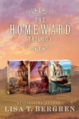 The Homeward Trilogy Digital Bundle / Digital original - eBook  -     By: Lisa T. Bergren