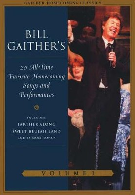 Gaither Homecoming Classics, Volume 1 DVD  -     By: Bill Gaither, Gloria Gaither, Homecoming Friends