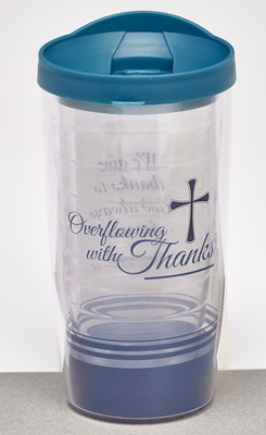 Overflowing with Thanks Tumbler  -