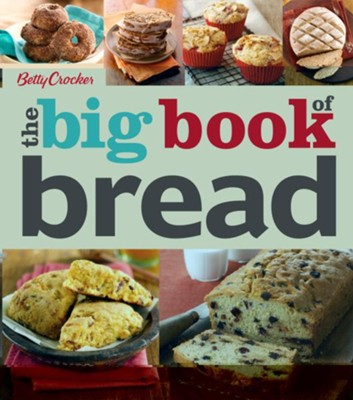 Betty Crocker The Big Book of Bread  -