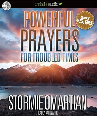 Powerful Prayers for Troubled Times: Praying for the Country We Love Unabridged Audiobook on CD  -     Narrated By: Karen White     By: Stormie Omartian