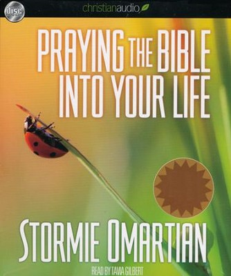 Praying the Bible Into Your Life Unabridged Audiobook on CD  -     Narrated By: Tavia Gilbert     By: Stormie Omartian