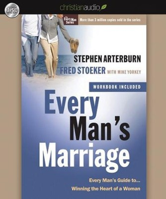 Every Man's Marriage: An Every Man's Guide to Winning the Heart of a Woman Unabridged Audiobook on CD  -     Narrated By: Dean Gallagher     By: Stephen Arterburn, Fred Stoeker, Mike Yorkey