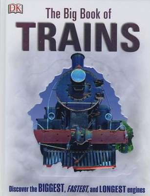 The Big Book of Trains  -     By: National Railway Museum