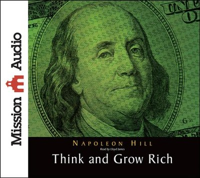 Think and Grow Rich - Unabridged Audiobook on CD  -     Narrated By: Lloyd James     By: Napoleon Hill