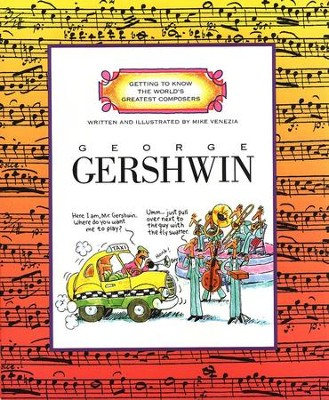 Getting to Know the World's Greatest Composers: George Gershwin   -