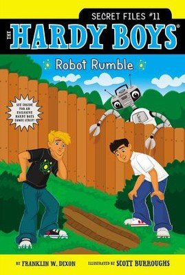 Robot Rumble, Hardy Boys Secret Files Series, Volume 11   -     By: Franklin W. Dixon     Illustrated By: Scott Burroughs