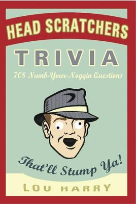 Head Scratchers Trivia - eBook  -     By: Lou Harry