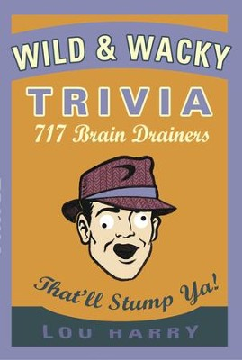 Wild N Wacky Trivia - eBook  -     By: Lou Harry