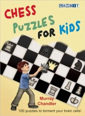 Chess Puzzles for Kids  -     By: Murray Chandler