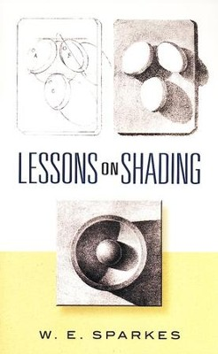 Lessons on Shading  -     By: W.E. Sparkes
