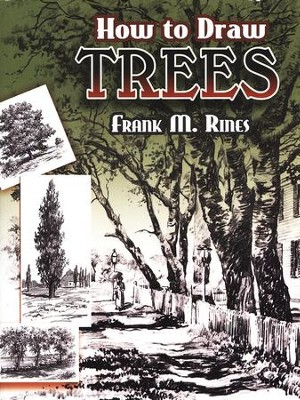 How to Draw Trees  -     By: Frank M. Rines