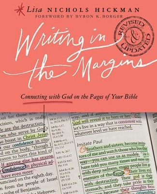 Writing in the Margins: Connecting with God on the Pages of Your Bible - eBook  -     By: Lisa Nichols Hickman