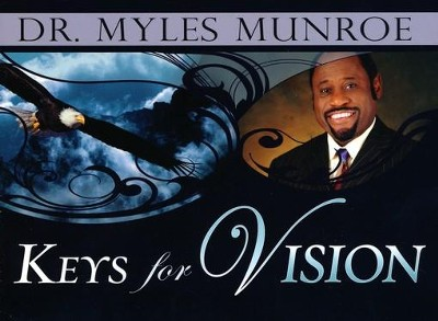 Keys for Vision - eBook  -     By: Myles Munroe