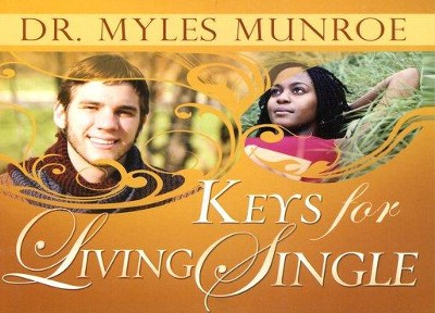 Keys for Living Single - eBook  -     By: Myles Munroe