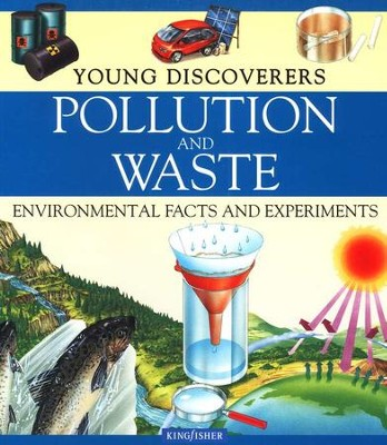 Pollution and Waste  -     By: Sally Morgan
