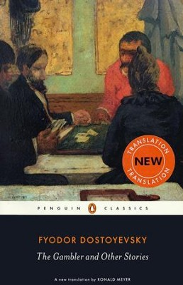 The Gambler and Other Stories  -     By: Fyodor Dostoyevsky