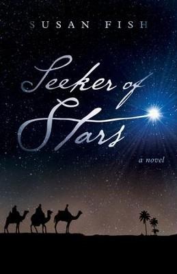Seeker of Stars: A Novel / Digital original - eBook  -     By: Susan Fish