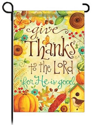 Give Thanks To The Lord, Small Flag  -     By: Karla Dornacher