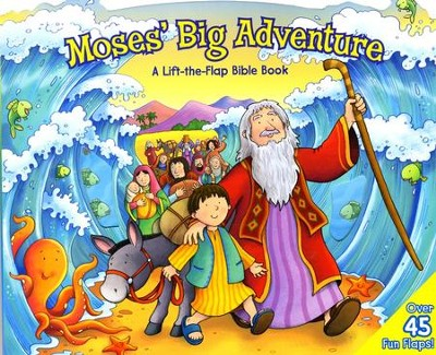 Moses' Big Adventure: Lift-the-Flap   -     By: Allia Zobel-Nolan     Illustrated By: Steve Cox