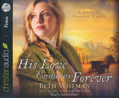 His Love Endures Forever Unabridged Audiobook on CD  -     Narrated By: Kristen Potter     By: Beth Wiseman