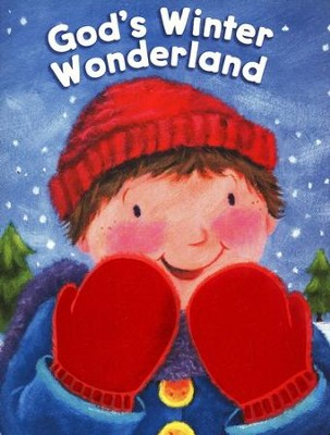 God's Winter Wonderland  -     By: Allia Zobel-Nolan     Illustrated By: Melanie Mitchell