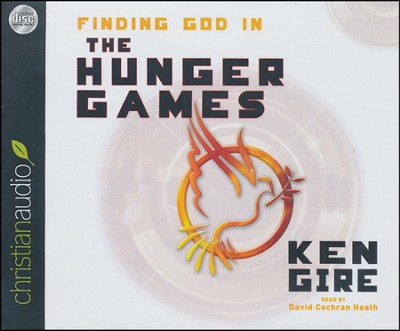 Finding God in The Hunger Games: Unabridged Audiobook on CD  -     Narrated By: David Cochran Heath     By: Ken Gire