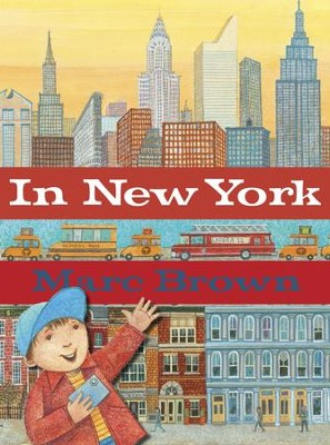 In New York - eBook  -     By: Marc Brown