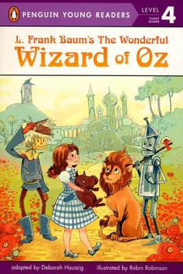 L. Frank Baum's Wizard of Oz  -     By: L. Frank Baum, Deborah Hautzig     Illustrated By: Robin Robinson