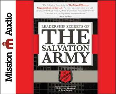 Leadership Secrets of the Salvation Army Unabridged Audiobook on CD  -     By: Robert Watson, Ben Brown