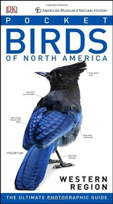 American Museum of Natural History: Pocket Birds of North America, Western Region  -     By: DK