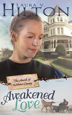 Awakened Love - eBook  -     By: Laura V. Hilton
