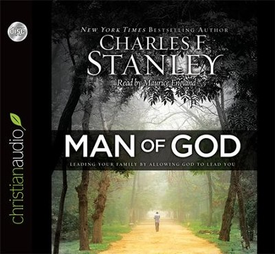 Man of God: Leading Your Family by Allowing God to Lead You: Unabridged Audiobook on CD  -     Narrated By: Maurice England     By: Charles F. Stanley