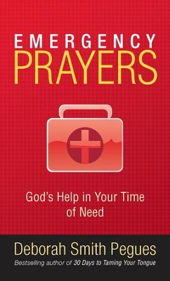 Emergency Prayers: God's Help in Your Time of Need - eBook  -     By: Deborah Peques