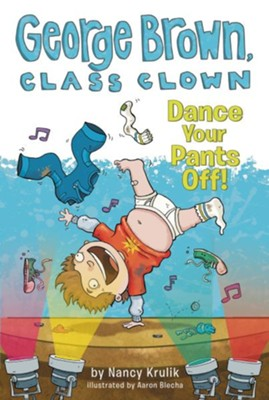 Dance Your Pants Off! #9  -     By: Nancy Krulik     Illustrated By: Aaron Blecha