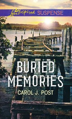 Buried Memories  -     By: Carol Post