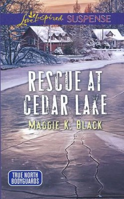 Rescue At Cedar Lake  -     By: Maggie Black