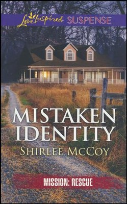 Mistaken Identity  -     By: Shirlee McCoy