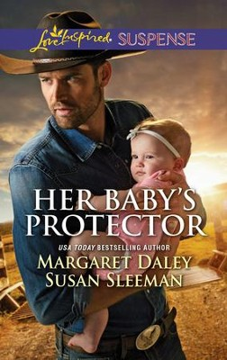 Her Baby's Protector  -     By: Margaret Daley, Susan Sleeman