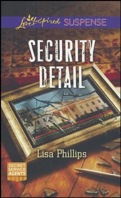 Security Detail  -     By: Lisa Phillips