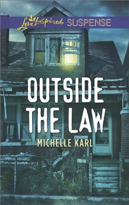 Outside the Law  -     By: Michelle Karl