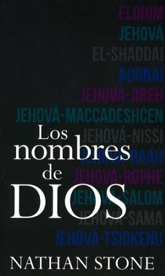 Los Nombres de Dios  (The Names of God)  -     By: Nathan Stone