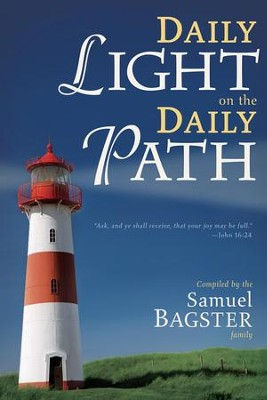Daily Light on the Daily Path - eBook  -     By: The Samuel Bagster Family