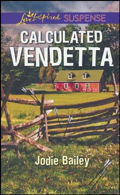 Calculated Vendetta  -     By: Jodie Bailey