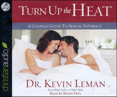 Turn Up the Heat: A Couples Guide to Sexual Intimacy Unabridged Audiobook on CD  -     Narrated By: Renee Ertl     By: Kevin Leman